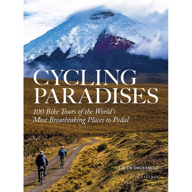 Cycling Paradises by Claude Droussent